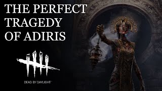 The Perfect Tragedy of Adiris: Dead by Daylight Lore Deep Dive