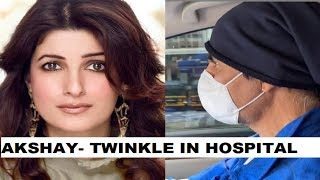 Akshay Kumar rushes Twinkle Khanna to hospital; watch vide..