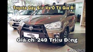 Toyota Gây Sốc Với Ô TÔ Giá rẻ Chỉ 249 Triệu Đồng 2018