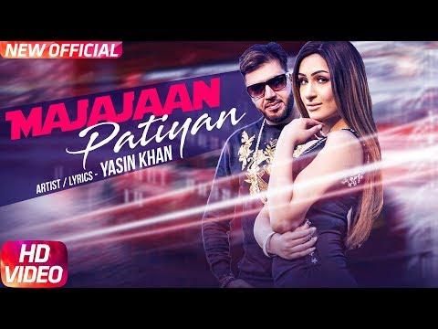 Majajaan Patiyan (Full Video) Yasin Khan - Latest Punjabi Song