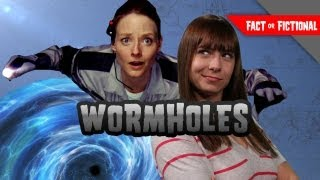 Holiday Give Away Finale! WORMHOLES IRL?! CONTACT! - Fact or Fictional w/ Veronica Belmont