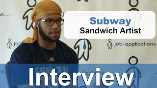 Subway Interview - Sandwich Artist