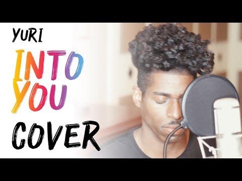 YURI (유리) - INTO YOU ('빠져가)  (English Cover + Lyrics)