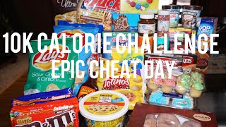 10K CALORIE CHALLENGE | EPIC CHEAT DAY