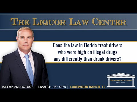 Does the law in Florida treat drivers who were high on illegal drugs any differently than...