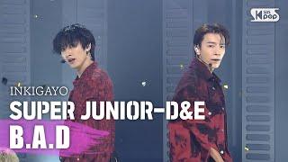 SUPER JUNIOR-D&E(슈퍼주니어-D&E) - B.A.D @인기가요 inkigayo 20200913