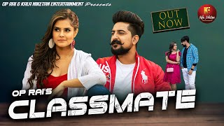 ClassMate – UK Haryanvi Ft Pragati Video HD