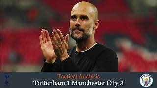 Guardiola masterclass downs Tottenham: Premier League Tactical Analysis, Tottenham 1 Man City 3
