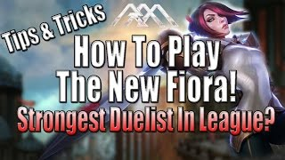 New Fiora Tutorial - Tips & Tricks - League of Legends