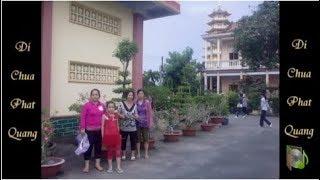 Chùa Phật Quang - Thượng tọa Thích Chân Quang