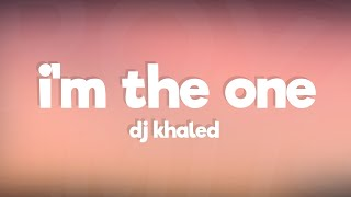 DJ Khaled - I'm the One ft. Justin Bieber, Chance the Rapper, Lil Wayne (Lyrics / Lyric Video)