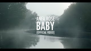 Anfa Rose - Baby (Official Music Video)
