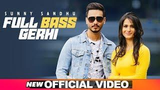 Full Bass Gerhi – Sunny Sandhu