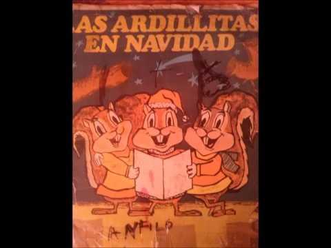 Las Ardillitas en Navidad de Lalo Guerrero-  Era Noche Buena