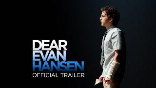 DEAR EVAN HANSEN – Official Trailer (Universal Pictures) HD