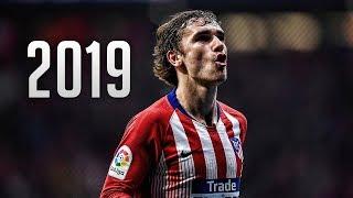 Antoine Griezmann 2019 - Magic Skills, Assists & Goals | HD