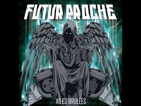 08.Futur Proche - L Horloge ft.Axis (ATK) (Prod.XFA7) Ailes Brûlées 2013