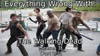 Everything Wrong With: The Walking Dead | Season 3 | Part 3/3