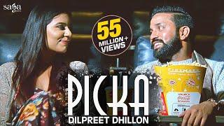 Picka – Dilpreet Dhillon