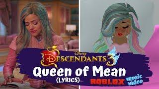Descendants 3 Queen of Mean [ROBLOX MUSIC VIDEO] (LYRICS)