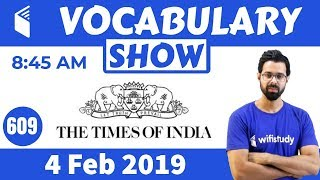 8:45 AM - The Times of India Vocabulary with Tricks (4 Feb, 2019)   Day #609