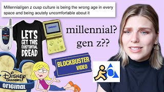 Too Young for Millennials, Too Old for Gen Z