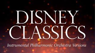 Disney Classics (Instrumental Philharmonic Orchestra Versions) Full Album - YouTube