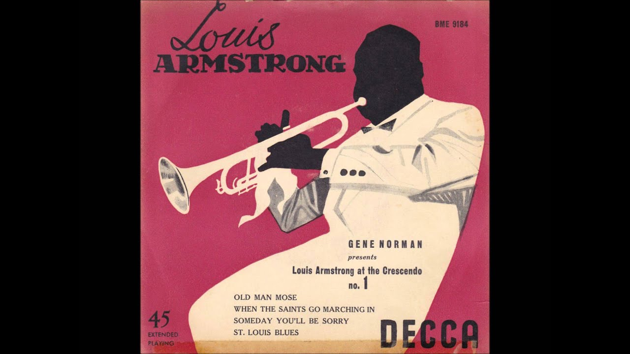 Louis Armstrong - When the Saints Go Marching In - YouTube