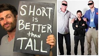 5 Reasons Being Short Is BETTER Than Being TALL!