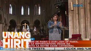 Unang Hirit: Notre Dame Cathedral | UH sa Paris