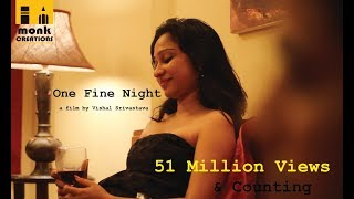 One Fine Night || Hindi Short Film 2017 || Directed By Vishal Srivastava