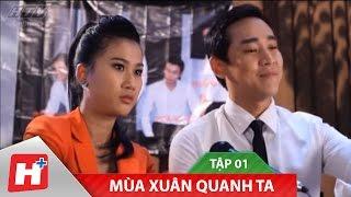 Mùa Xuân Quanh Ta | Phim hài Việt Nam | Tập 01