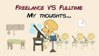 Animation Freelance VS Fulltime - My thoughts and experiences
