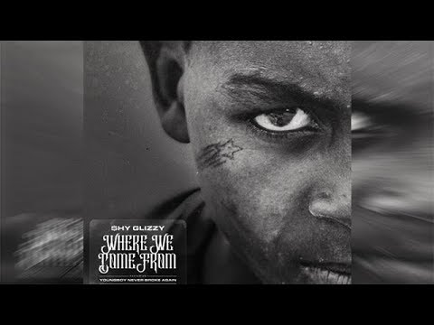 Nba YoungBoy - Where We Come From (Feat. Shy Glizzy)