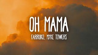 Farruko, Myke Towers - Oh Mama (Letra/Lyrics)