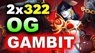 OG vs GAMBIT - DOUBLE 3-22 GG! - BUCHAREST MINOR DOTA 2
