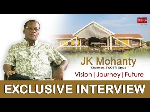 An Exclusive Interview of J K Mohanty, Chairman SWOSTI Group of Hotels in Bhubaneswar, Odisha