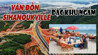Đặc khu kinh tế Vân Đồn - Sihanoukville: Đặc khu ngầm!
