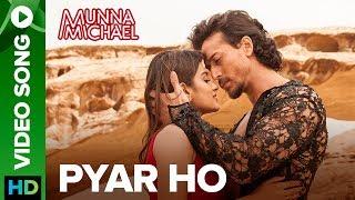 Pyar Ho – Munna Michael – Vishal Mishra