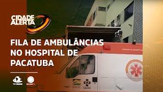 Fila de ambulâncias no hospital de Pacatuba