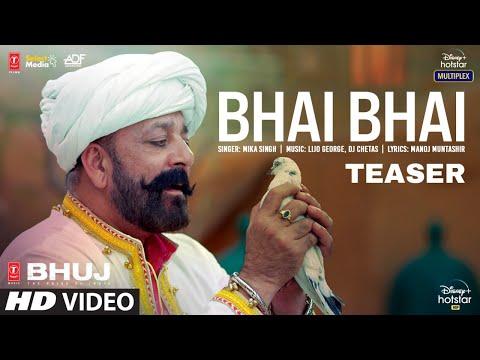 Bhai Bhai song teaser- Bhuj: The Pride Of India- Sanjay Dutt