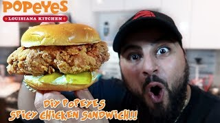 DIY POPEYES CHICKEN SANDWICH!! (How To Make POPEYES CHICKEN SANDWICH at HOME)