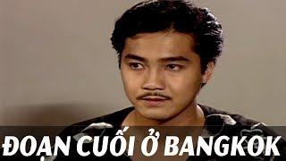 Phim Việt Nam Hay Nhất 2018 - Đoạn Cuối Ở Bangkok| Phim việt nam mới nhất tuyển chọn