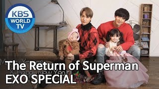 The Return of Superman EXO SPECIAL | 슈퍼맨이 돌아왔다 EXO 스페셜 [Editor's Picks]
