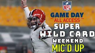 Super Wild Card Weekend Mic'd Up!