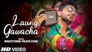 Video Laung Gawacha - Bhavdeep Romana - Prajakta Shukre