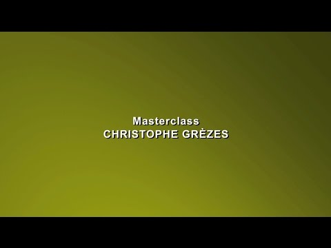 DIA 07 Masterclass Christophe Grèzes