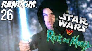 Random 26 - Star Wars vs Rick and Morty 100% clickbait