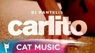 DJ Pantelis - Carlito (Official Single)