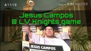 Jesus Campos 4/11/18